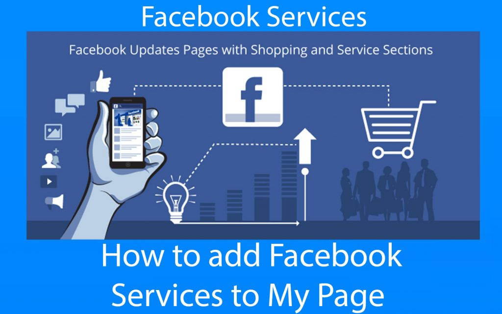Facebook Services - How to add Facebook services to My Page
