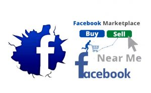 Facebook Free Marketplace Near Me - Facebook Online Marketplace Buy and Sell